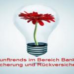 1. Zukunftstag - Zukunftstrends im Finanzdienstleistungsbereich